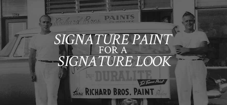 Richard's Paint - Signature Paint for a Signature Look